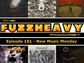 fuzzheavy podcast episode 161 new music monday